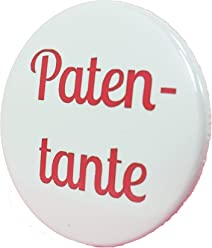 Patentante Button - Godi Anstecker Babyshower Mama Geschenk Geburt Birth Baby Boy Girl 3,8 cm JGA