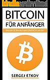 BITCOIN: FÜR ANFÄNGER - BITCOIN & BLOCKCHAIN EINFACH ERKLÄRT