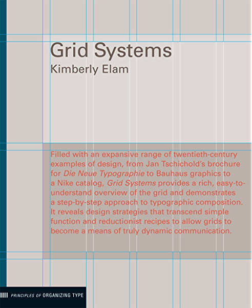 Grid Systems Principles Of Organizing Type Design Briefs Kindle Edition By Elam Kimberly Arts Photography Kindle Ebooks Amazon Com