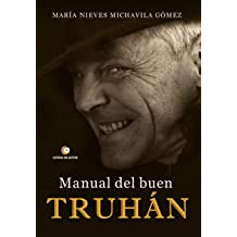 Manual del buen truhán (Spanish Edition) Nov 14, 2017