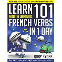 Learn 101 French Verbs in 1 Day with the LearnBots®