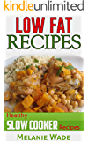 Low Fat Recipes: Healthy Slow Cooker Recipes (Healthy Delights Book 1)