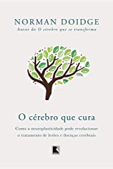 O cérebro que cura (Portuguese Edition) Kindle Edition