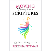 Moving Through the Scriptures: Of Them That Danced (English Edition)