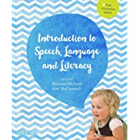 An Introduction to Speech, Language and Literacy