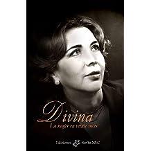 Divina: La mujer en veinte voces (Spanish Edition) Sep 20, 2018