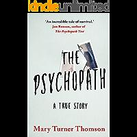 The Psychopath: A True Story