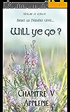 Chapitre 5 : Applepie (Will ye go ? )