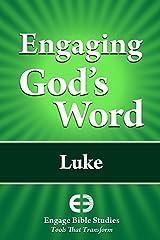 Engaging God's Word: Luke Kindle Edition