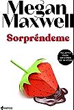 Sorpréndeme (Spanish Edition)