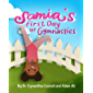 Samia's First Day at Gymnastics: A book to help children overcome their fears. (Samia Ali Books 2)