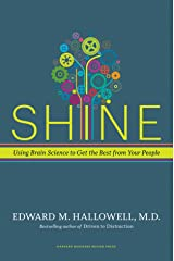 Shine: Using Brain Science to Get the Best from Your People Hardcover