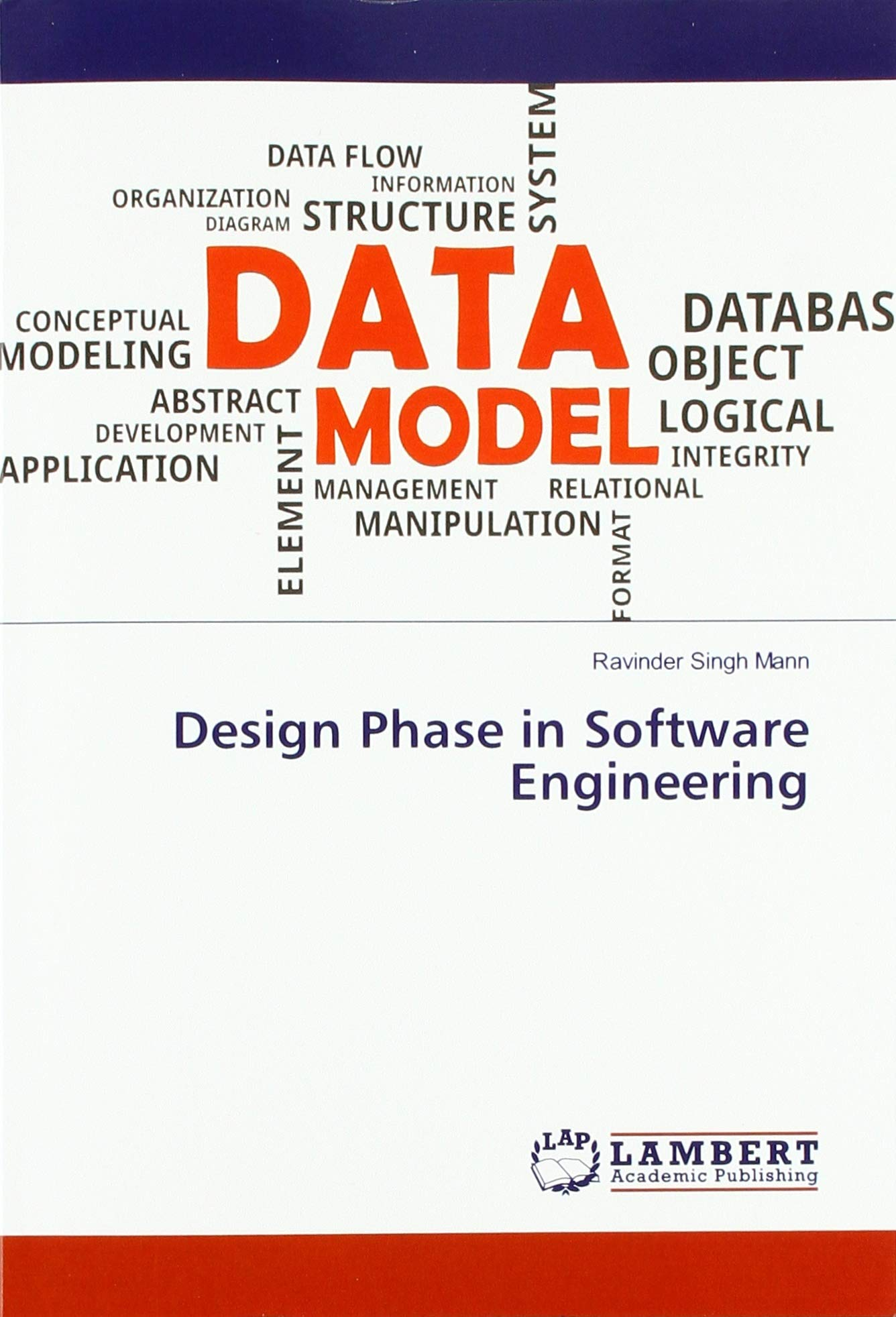 Design Phase In Software Engineering Mann Ravinder Singh 9786139983049 Amazon Com Books