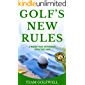 GOLF'S NEW RULES: A HANDY FAST REFERENCE  EFFECTIVE 2019