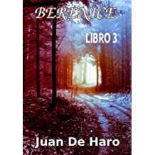 Berenice: Libro 3 (Spanish Edition) May 17, 2016