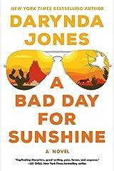 A Bad Day for Sunshine: A Novel (Sunshine Vicram Book 1) Kindle Edition