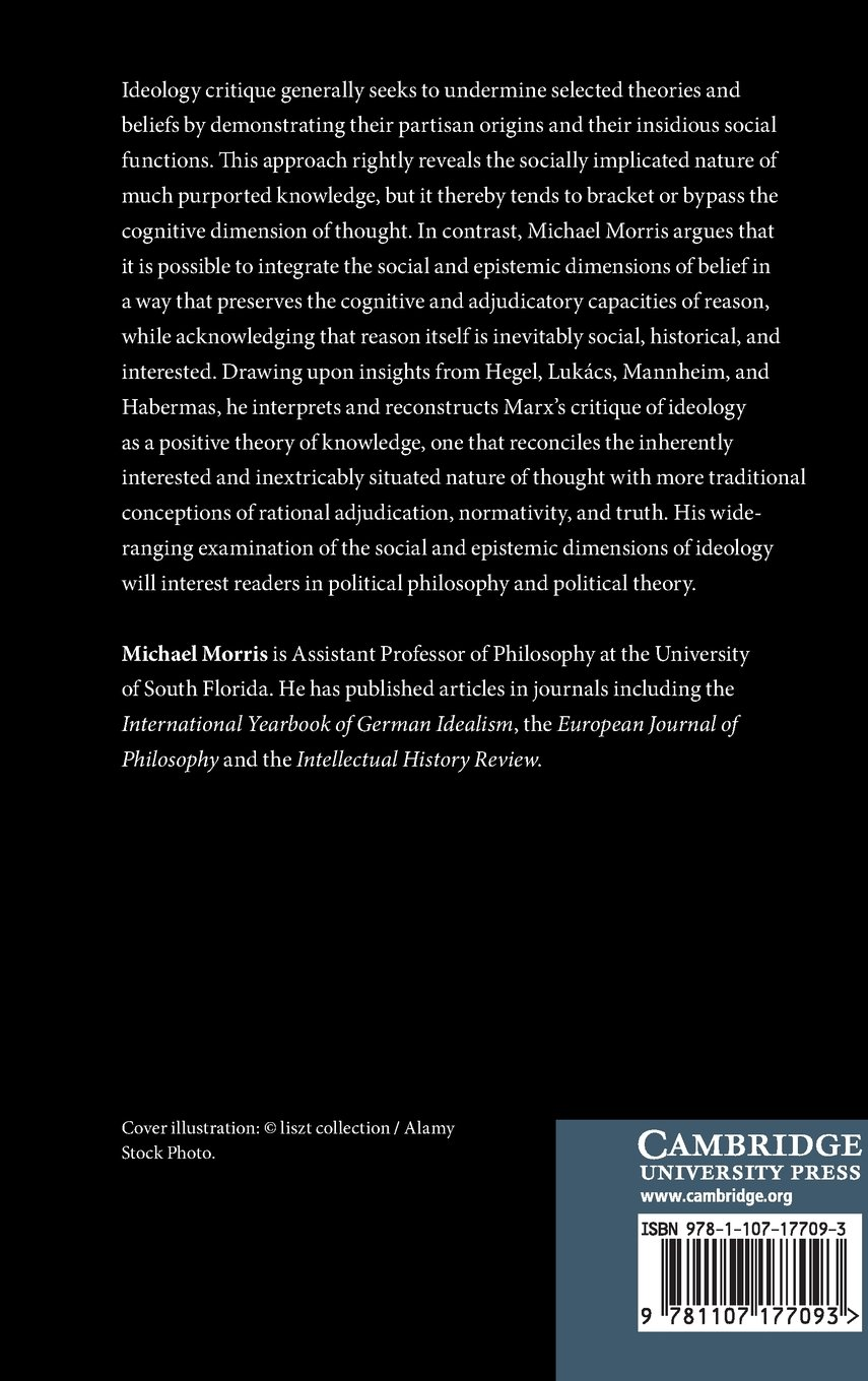 Knowledge And Ideology: The Epistemology Of Social And Political Critique: Michael  Morris: 9781107177093: Amazon: Books