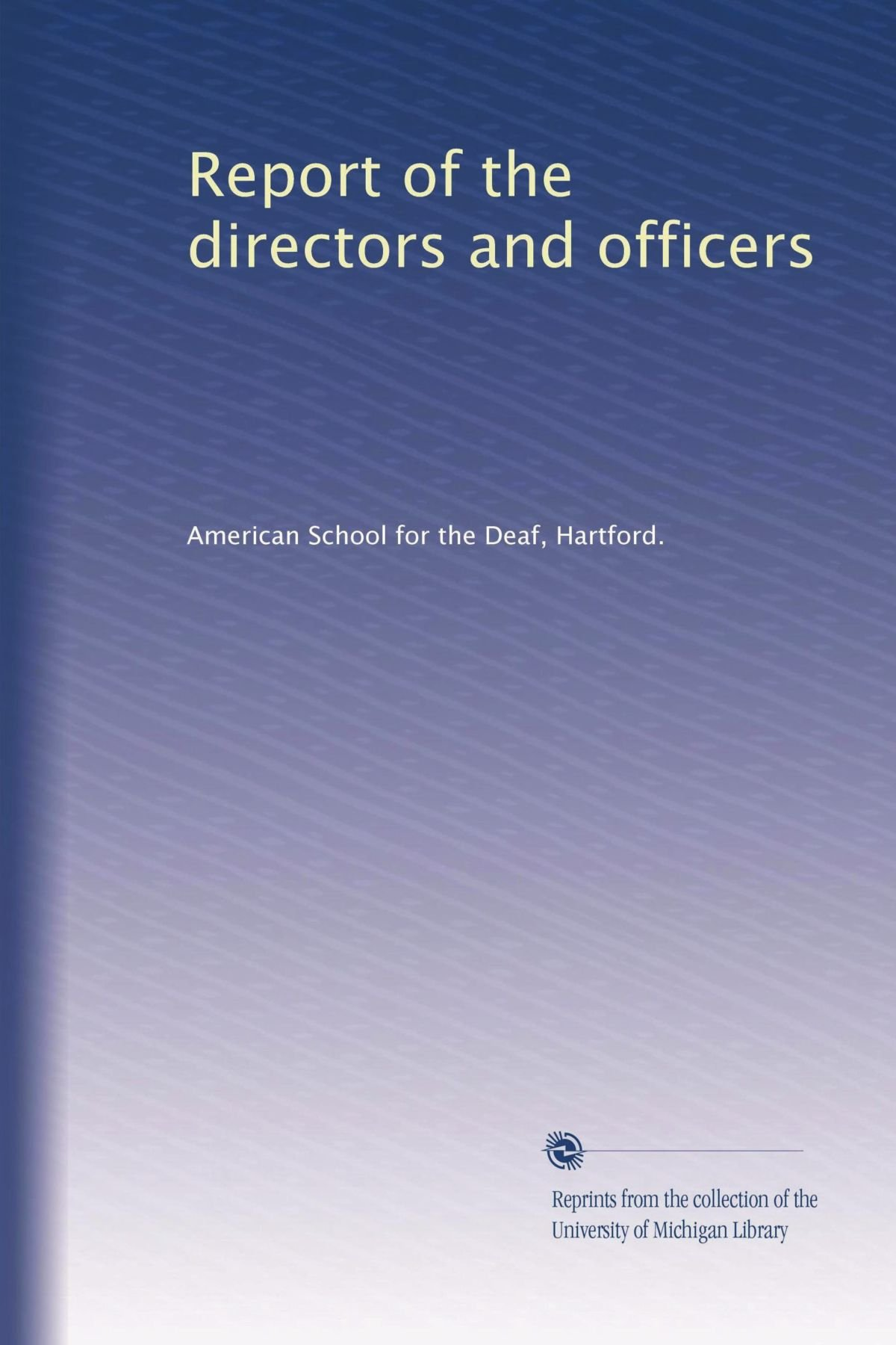 Read Online Report of the directors and officers (Volume 59) ebook