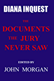Diana Inquest: The Documents the Jury Never Saw (English Edition)