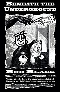 Bob black the abolition of work and other essays on leadership