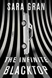 The Infinite Blacktop: A Novel (Claire DeWitt)