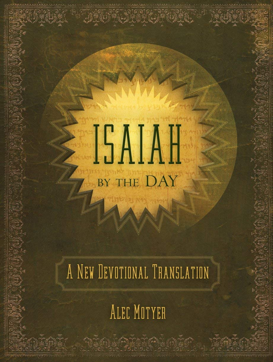 Isaiah By The Day  A New Devotional Translation  Daily Readings