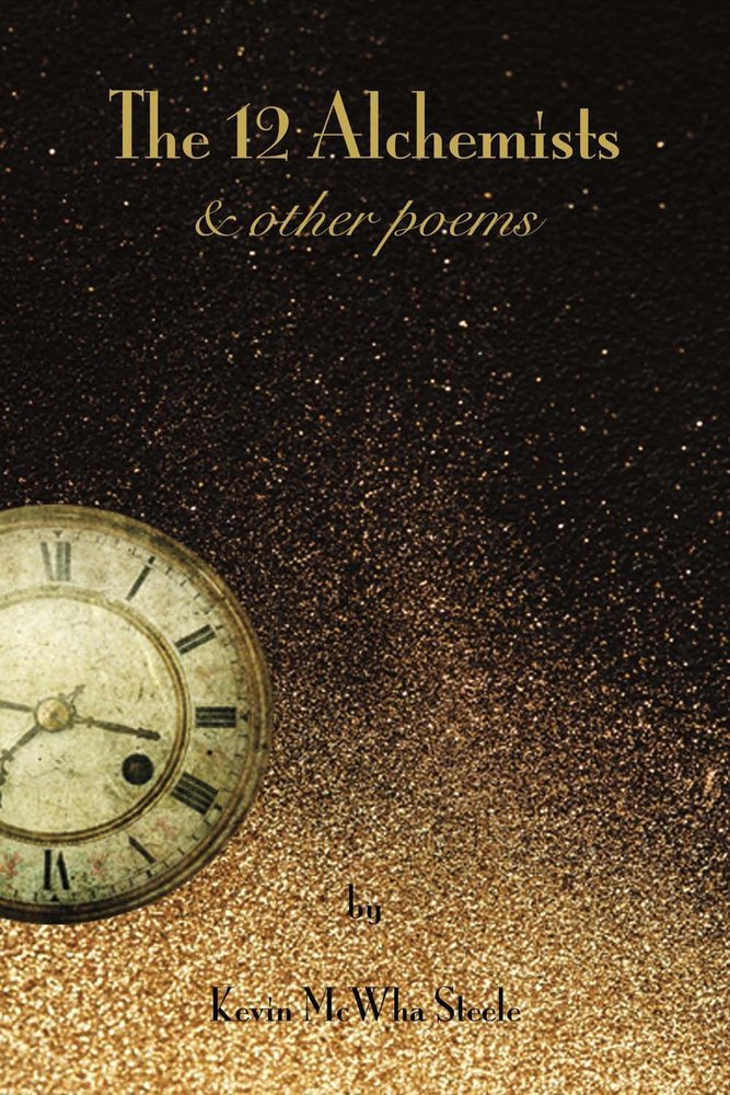 The 12 Alchemists & Other Poems PDF