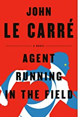 Agent Running in the Field: A Novel Kindle Edition