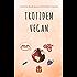Trotzdem Vegan