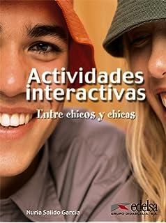 Actividades interactivas entre chicos y chicas (Spanish Edition)