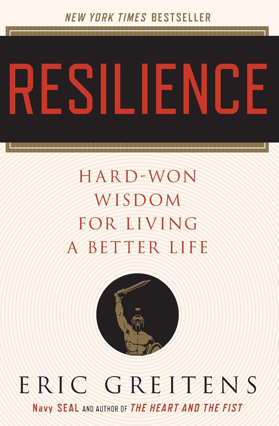Resilience  Hard Won Wisdom For Living A Better Life