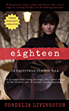 Eighteen: An Equestrian Femdom Tale (Extreme Edition) (English Edition)