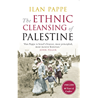 The Ethnic Cleansing of Palestine (English Edition)