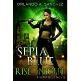 Rise of the Night (Sepia Blue Book 1)