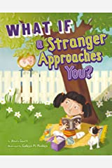 [What If a Stranger Approaches You?] (By: Anara Guard) [published: August, 2011] Paperback