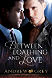 Between Loathing and Love