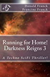 Darkness Reigns: Running for Home!