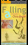 Falling : A novella