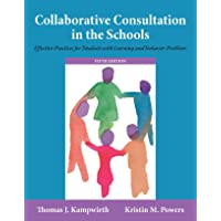 Collaborative Consultation in the Schools: Effective Practices for Students with Learning and Behavior Problems (2-downloads)