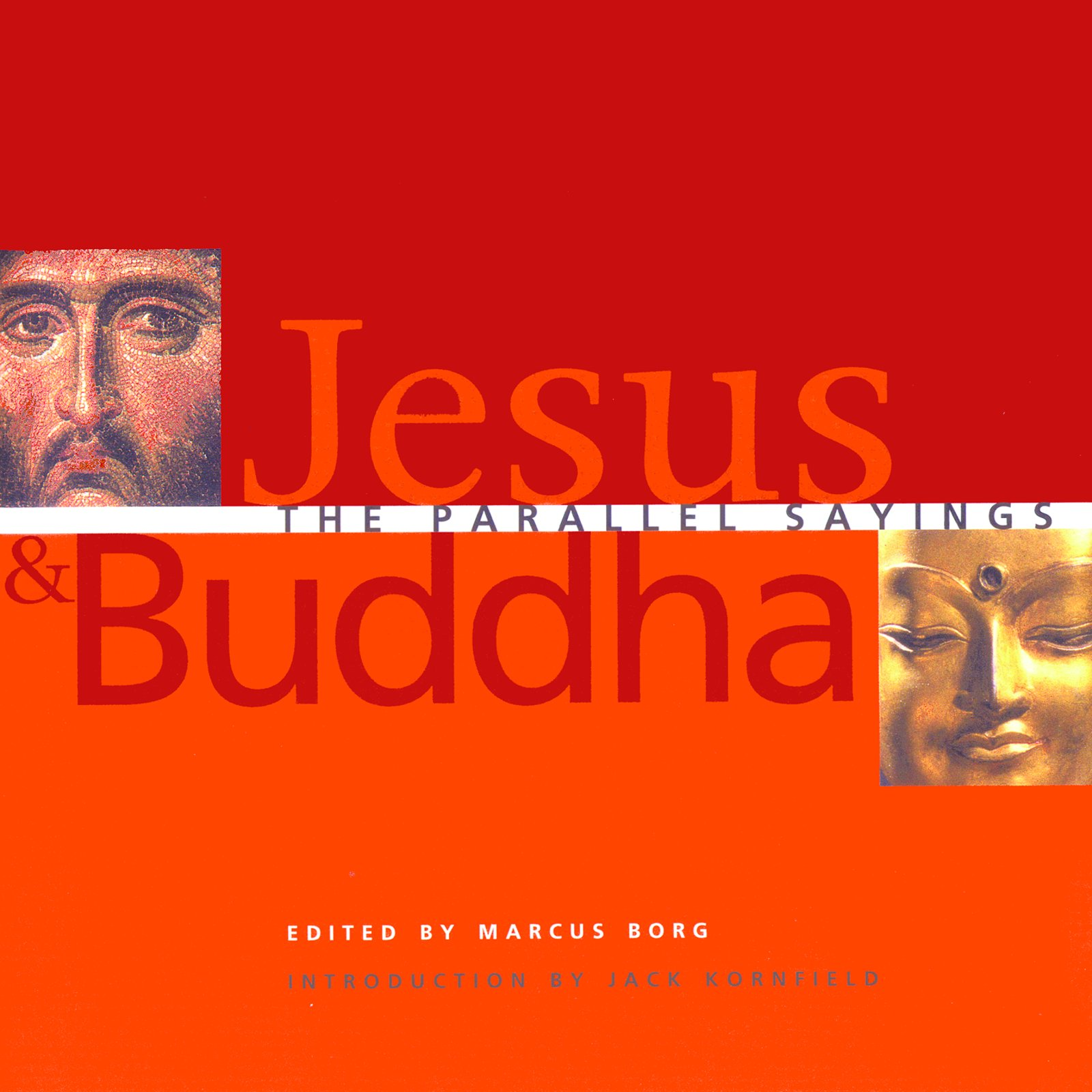 Jesus and Buddha: The Parallel Sayings pdf