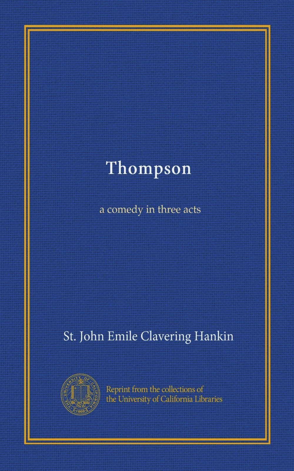 Thompson: a comedy in three acts pdf epub