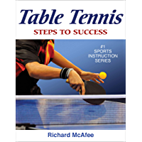 Table Tennis: Steps to Success (STS (Steps to Success Activity) (English Edition)