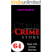 True Crime Story: Real Life Crime Stories
