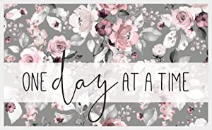 P. Graham Dunn One Day at A Time Grey Floral 17.75 x 11.25 Pine Wood Decorative Framed Art Sign