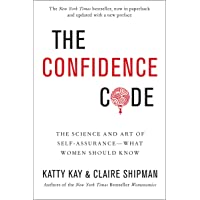 Image for The Confidence Code: The Science and Art of Self-Assurance---What Women Should Know