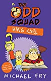 The Odd Squad: King Karl