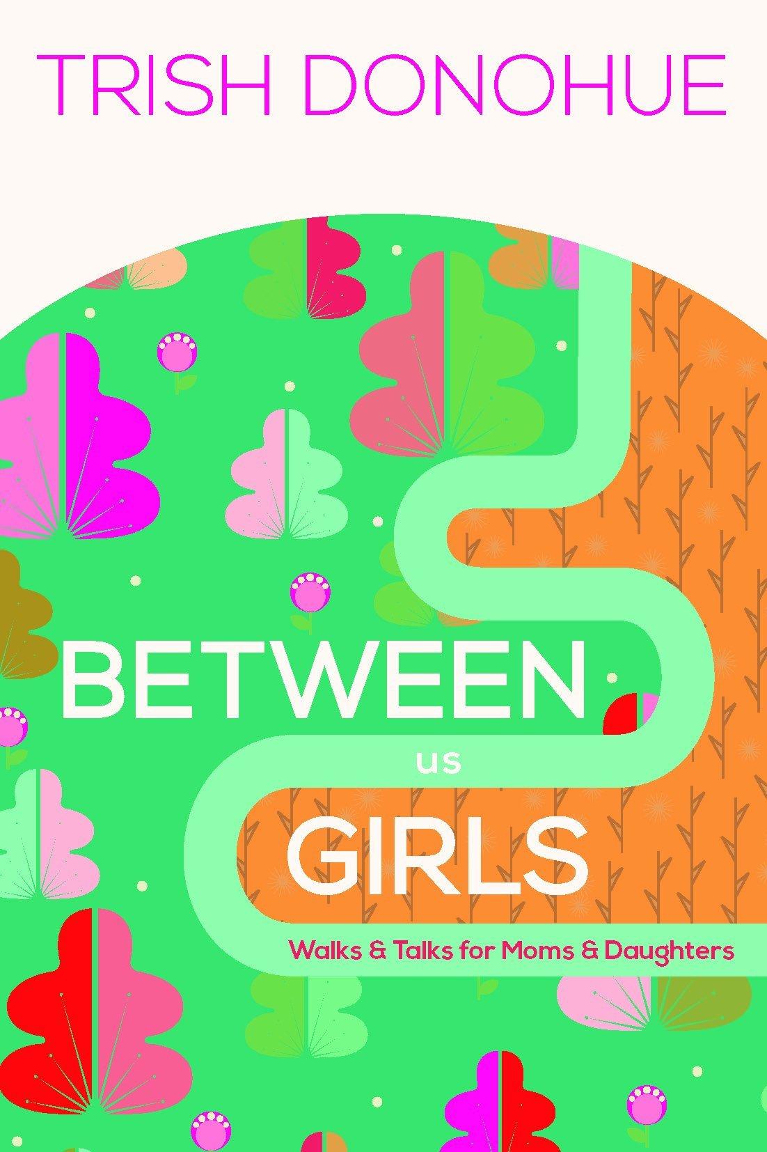Between Us Girls Walks Daughters product image