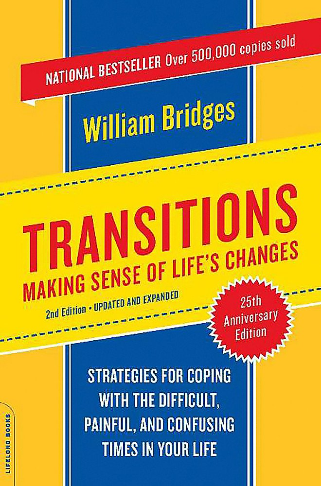 Transitions  Making Sense Of Life's Changes Revised 25th Anniversary Edition