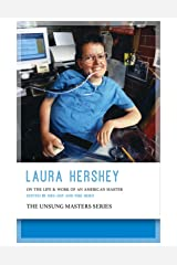 Laura Hershey: On the Life and Work of an American Master Paperback