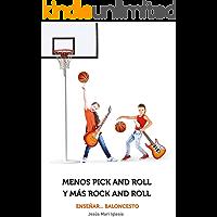 Menos pick and roll y más rock and